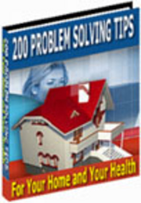 Product picture 200 Problem Solving Tips For Your Home And Your Health
