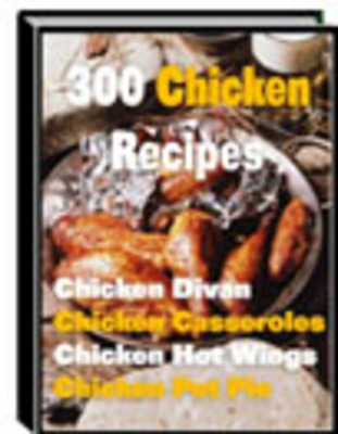 Product picture 300 Chicken Recipes
