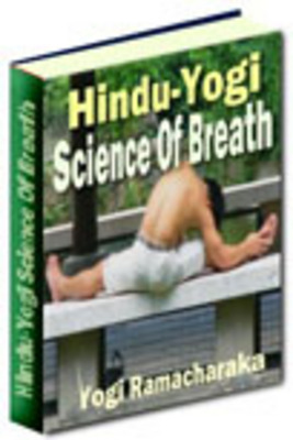 Product picture The Hindu-Yogi Science Of Breath